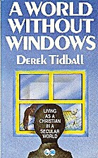 A World Without Windows: Living as a…