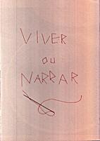 Viver ou Narrar by Débora Flor