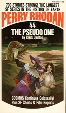The Pseudo One (Perry Rhodan #44) by Clark…
