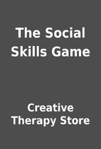 The Social Skills Game by Creative Therapy…
