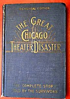 The Great Chicago Theater Disaster: The…