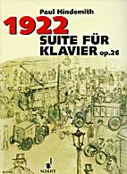 1922 Suite für Klavier Op.26 by Paul…