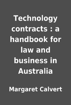 Technology contracts : a handbook for law…