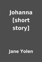 Johanna [short story] by Jane Yolen