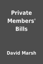 Private Members' Bills by David Marsh