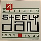 Citizen Steely Dan: 1972-1980 (Disc 4) by…