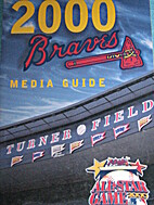 2000 Atlanta Braves Media Guide by Atlanta…