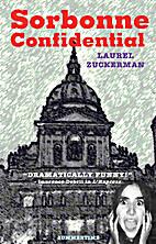 Sorbonne Confidential by Laurel Zuckerman