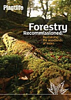 Forestry Recommissioned : Revitalising the…