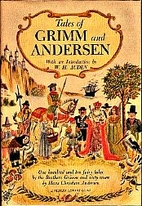 Tales of Grimm and Andersen by Frederick…