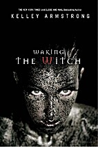 Waking the Witch (Women of the Otherworld,…