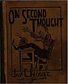On second thought by Jay E. House
