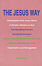The Jesus Way: What it Means to be a…