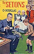 The Setons by O. Douglas