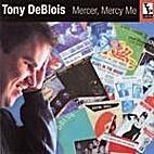 Mercer, Mercy Me [sound recording] by Tony…