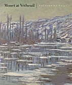 Monet at Vétheuil: The Turning Point…