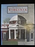The Making of Virginia Architecture by…