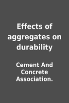 Effects of aggregates on durability by…