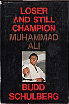 Loser and still champion: Muhammad Ali by…