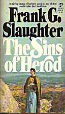The Sins of Herod by Frank G. Slaughter