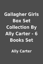 Gallagher Girls Box Set Collection By Ally…