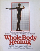 Whole Body Healing: Natural Healing With…