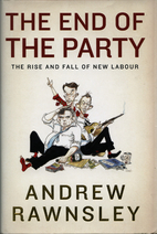 The End of the Party: The Rise and Fall of…