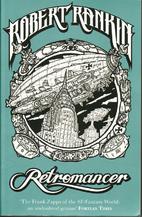 Retromancer by Robert Rankin