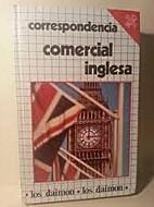 Correspondencia Comercial Inglesa by Latta