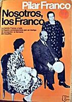 Nosotros, los Franco by Pilar…
