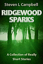 Ridgewood Sparks: A Collection of Really…