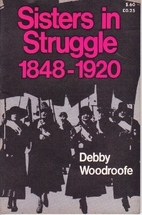 Sisters in struggle 1848-1920 by Debby…
