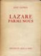 Lazare parmi nous by Jean Cayrol