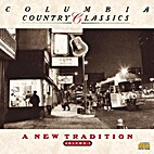 Columbia Country Classics Volume 5: A New…