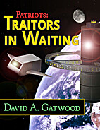 Traitors in Waiting by David A. Gatwood
