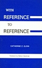 With Reference to Reference by Catherine Z.…