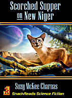 Scorched Supper On New Niger by Suzy McKee…