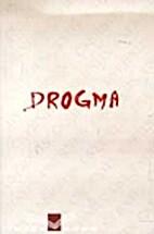 Drogma by Imre Csernus