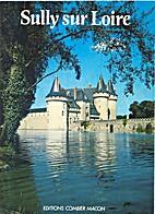 Sully sur Loire by Jean-Marie Blanchard