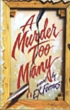 A Murder Too Many by E. X. Ferrars