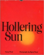 Hollering Sun by Nancy C. Wood
