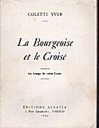 La bourgeoise et le croisé, au temps de…