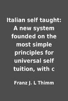 Italian self taught: A new system founded on…