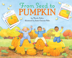 From Seed to Pumpkin (Let's Read and Find…