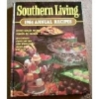 Southern Living 1984 Annual Recipes by…
