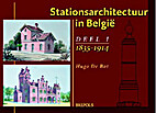 Stationsarchitectuur in België by Hugo…