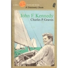 John F. Kennedy: New Frontiersman by Charles…