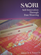 Saori: Self Discovery through Free Weaving…