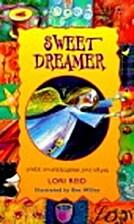 Sweet Dreamer by Lori Reid