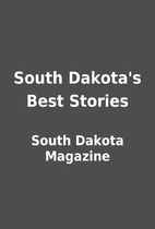 South Dakota's Best Stories by South…